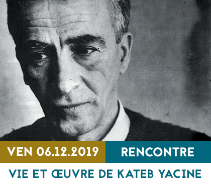 2019_base_2b_visuel_vignette_vie_oeuvre_kateb_yacine